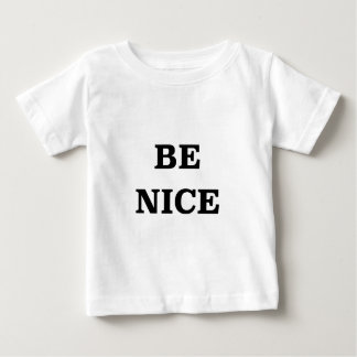 Be Nice (spread the word) Baby T-Shirt