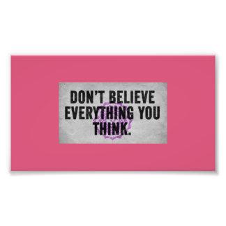 Be Skeptical Photo Print