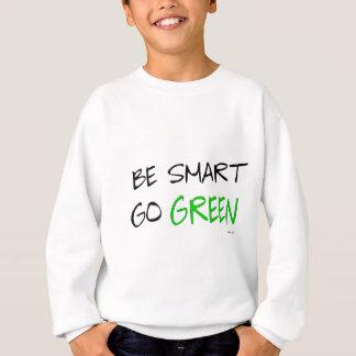 BE SMART SWEATSHIRT