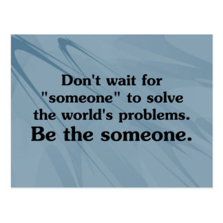 Be someone who solves problems postcard