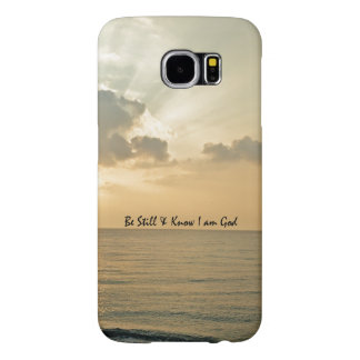 Be Still and Know Bible Verse Samsung Galaxy S6 Cases