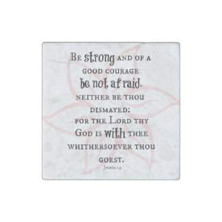 Be Strong and of Good Courage Bible Verse Stone Magnet