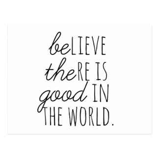 Be the Good in the World Postcard