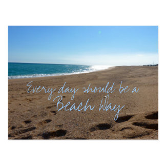 Beach Every Day Quote Postcard