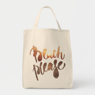 BEACH PLEASE   Fun Typography & Quote Grocery Tote
