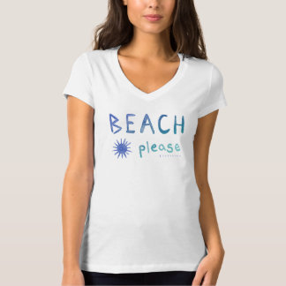 BEACH PLEASE Watercolor Beachy Quote *Ombre* T-Shirt