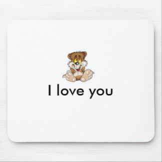 bear, I love you Mouse Pad