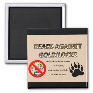 Bears Against Goldilocks Magnet