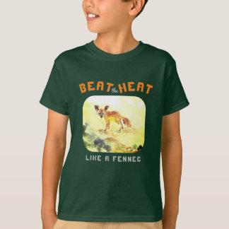 Beat the Heat like a Fennec... T-Shirt