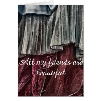 Beautiful friends funny card
