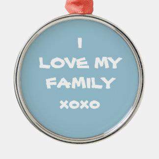 """Beautiful Powder Blue  """"I LOVE MY FAMILY xoxo """" Christmas Ornament"""