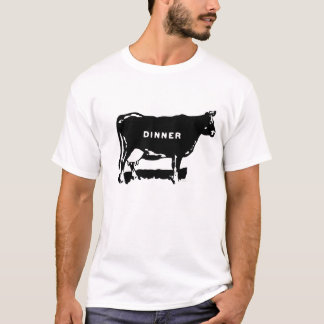 Beef, It's Whats for Dinner! T-Shirt