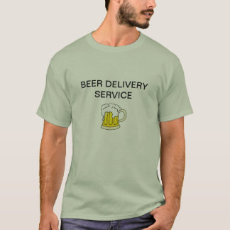 Beer Delivery Service! T-Shirt