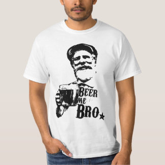 Beer me Bro. T-Shirt
