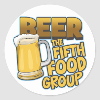 Beer: The Fifth Food Group T-Shirts & Gifts Classic Round Sticker