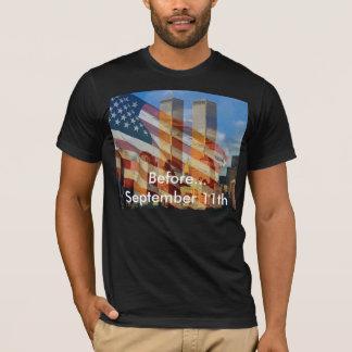 Before September 11th T-Shirt