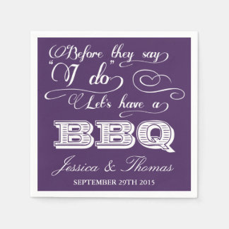 Before They Say I Do Lets Have A BBQ! - Purple Disposable Napkins