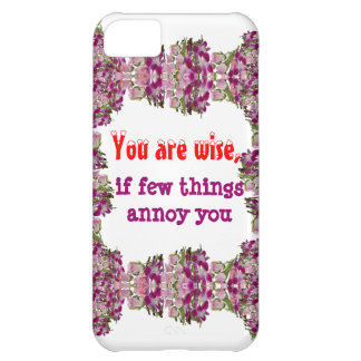 Being Wise - Words of wisdom iPhone 5C Case