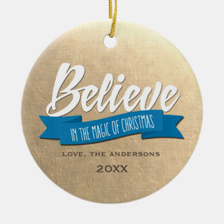 Believe. Custom Photo Christmas Ornaments