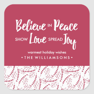 Believe in Peace Love Joy Hand-drawn Holiday Red Square Sticker