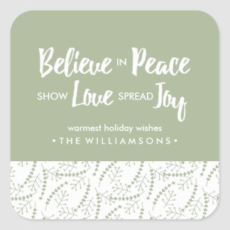 Believe in Peace Love Joy Hand-drawn Holiday Sage Square Sticker