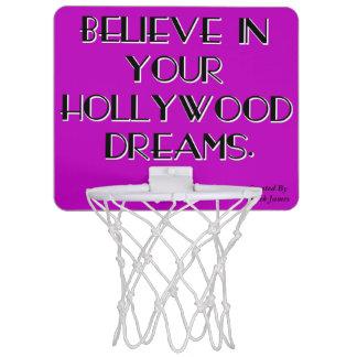 Believe In Your Hollywood Dreams BasketBall Hoop