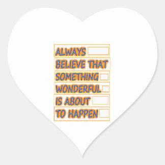Believe WONDERFUL things to HAPPEN Get PEACE Sticker