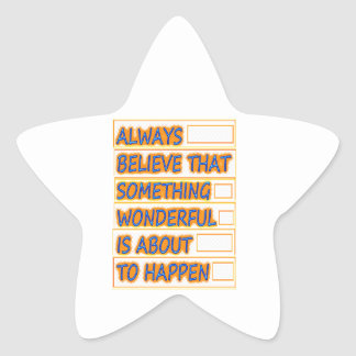 Believe WONDERFUL things to HAPPEN Get PEACE Stickers