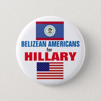 Belizean Americans for Hillary 2016 6 Cm Round Badge