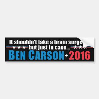 Ben Carson - It shouldn't take a brain surgeon Bumper Sticker