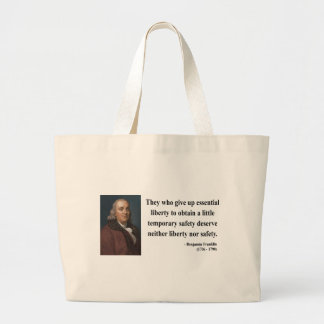 Ben Franklin Quote 1b Large Tote Bag