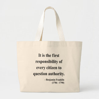 Ben Franklin Quote 3a Large Tote Bag