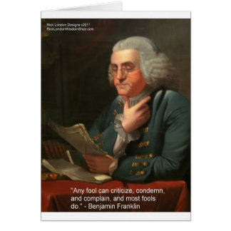 """Ben Frankling Wisdom Quote """"Any Fool"""" Gifts & Card"""
