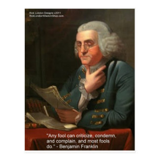 """Ben Frankling Wisdom Quote """"Any Fool"""" Gifts & Card Postcard"""