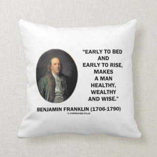 Benjamin Franklin Healthy Wealthy Wise Quote Throw Pillow