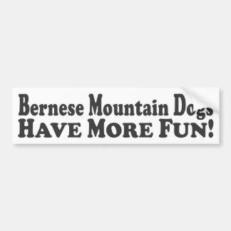 Bernese Mountain Dogs Have More Fun! - Bumper Stic Bumper Sticker