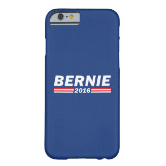 Bernie 2016 (Bernie Sanders) Barely There iPhone 6 Case