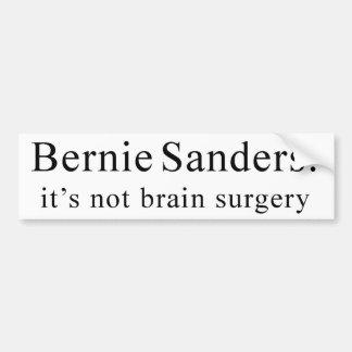 Bernie Sanders: it's not brain surgery Bumper Sticker