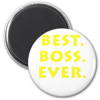 Best Boss Ever 6 Cm Round Magnet