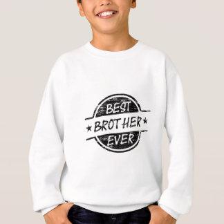 Best Brother Ever Black Sweatshirt
