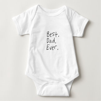 Best dad ever. Father's day gift Baby Bodysuit