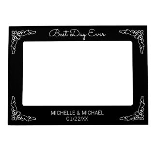 Best Day Ever Black Wedding Magnetic Frame
