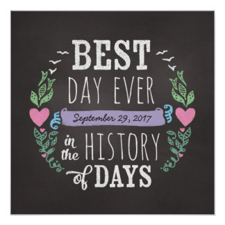 Best Day Ever in History, Chalkboard Wedding Date Poster