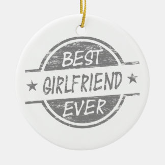 Best Girlfriend Ever Gray Christmas Ornament
