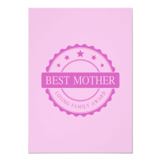 Best Mother - Loving Family Award - Pink 13 Cm X 18 Cm Invitation Card