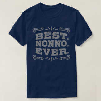 Best Nonno Ever T-Shirt