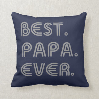 BEST PAPA EVER CUSHION
