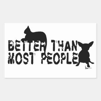 Better than Most People Rectangular Sticker