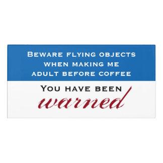 Beware Before Coffee Room Classic Door Sign