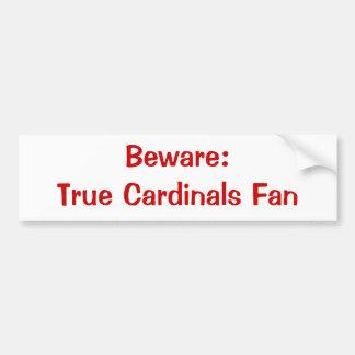 Beware: Cardinals Fan Bumpersticker Bumper Sticker
